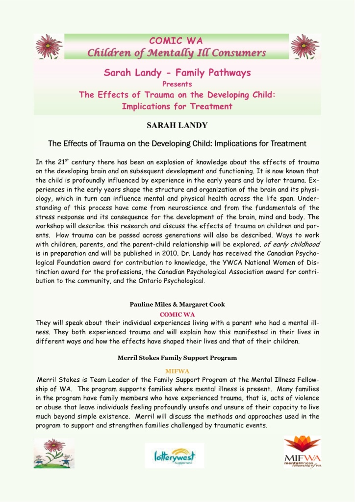 Details of the workshop; The Effects of Trauma on the Developing Child- Implications for Treatment